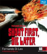 Shoot First, Die Later (Blu-ray)