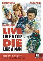 Live Like a Cop, Die Like a Man (DVD)