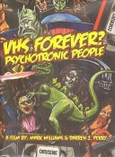 VHS Forever? Psychotronic People DVD