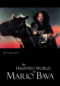 Haunted World of Mario Bava, The (hardback)