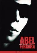 Abel Ferrara: The Moral Vision (hardback)