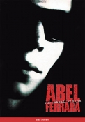 Abel Ferrara: The Moral Vision (SHOP RETURN)