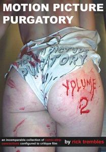 Rick Trembles' Motion Picture Purgatory Volume 2 (hardback)