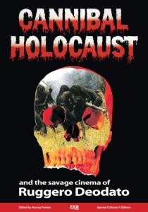 Cannibal Holocaust (hardback)