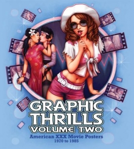 Graphic Thrills Volume Two (hardback) SIGNED AND NUMBERED