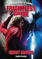 FrightFest Guide: Ghost Movies - SIGNED EDITION