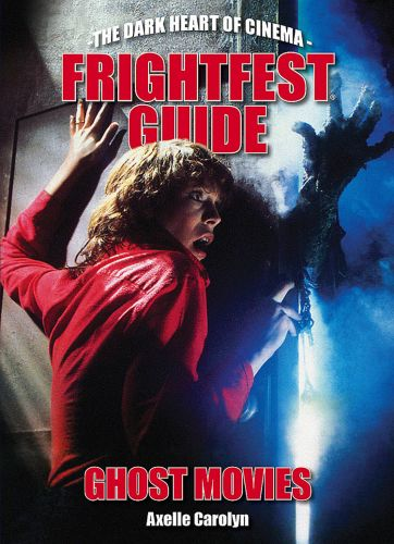 FrightFest Guide: Ghost Movies