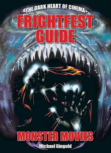 FrightFest Guide: Monster Movies