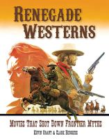Renegade Westerns (hardcover) SIGNED BY THE AUTHORS