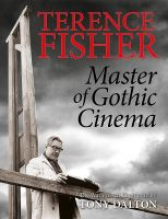 Terence Fisher (signed hardcover) PRE-ORDER