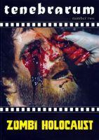 Tenebrarum 2 - Zombie Holocaust