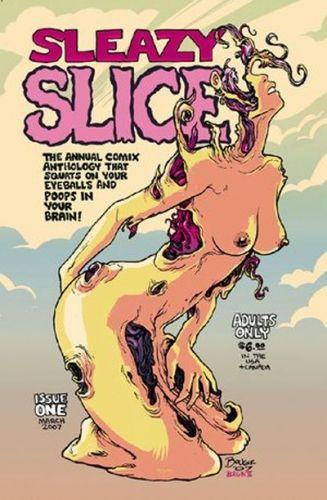 Sleazy Slice 1