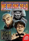 We Belong Dead No. 16