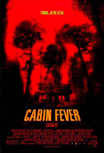 CABIN FEVER One Sheet Poster