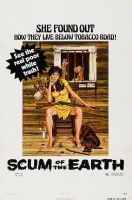 SCUM OF THE EARTH One Sheet Poster