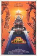 THE ROAD WARRIOR One Sheet Poster